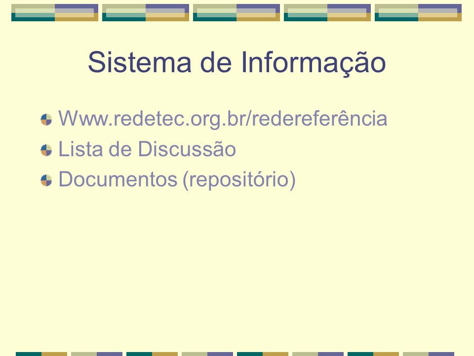 Sistema de Informação Www.redetec.org.br/redereferência