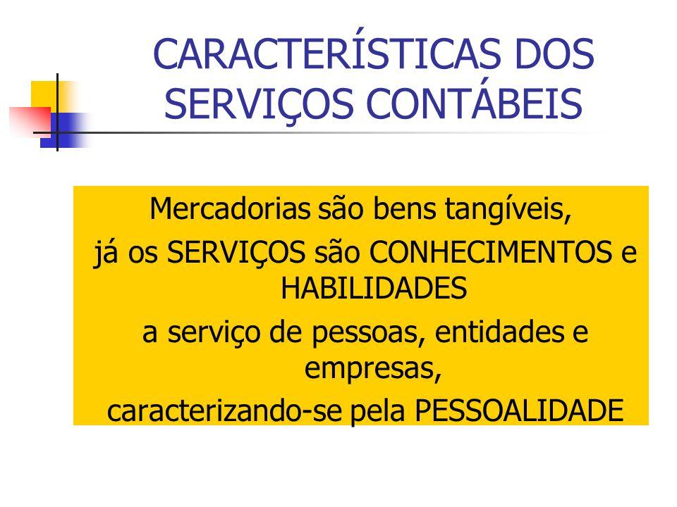 CARACTERÍSTICAS DOS SERVIÇOS CONTÁBEIS