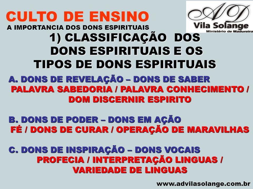 CULTO DE ENSINO 1) CLASSIFICAÇÃO DOS DONS ESPIRITUAIS E OS