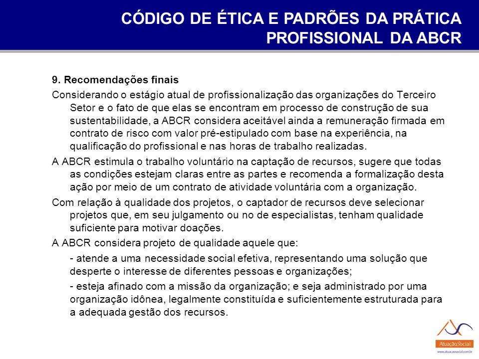 CÓDIGO DE ÉTICA E PADRÕES DA PRÁTICA PROFISSIONAL DA ABCR