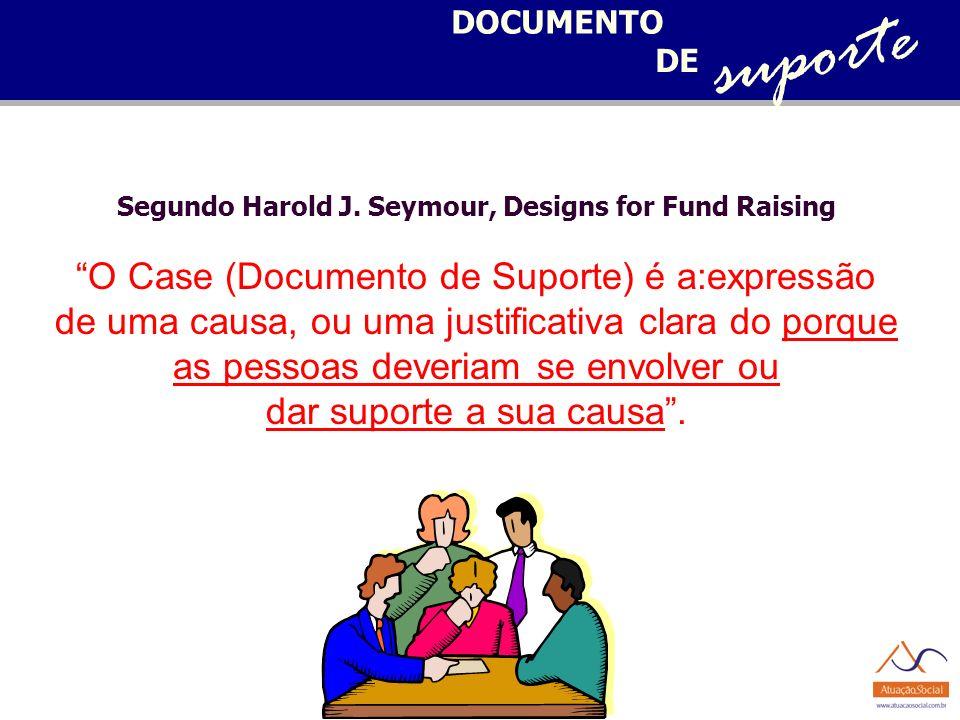 Segundo Harold J. Seymour, Designs for Fund Raising
