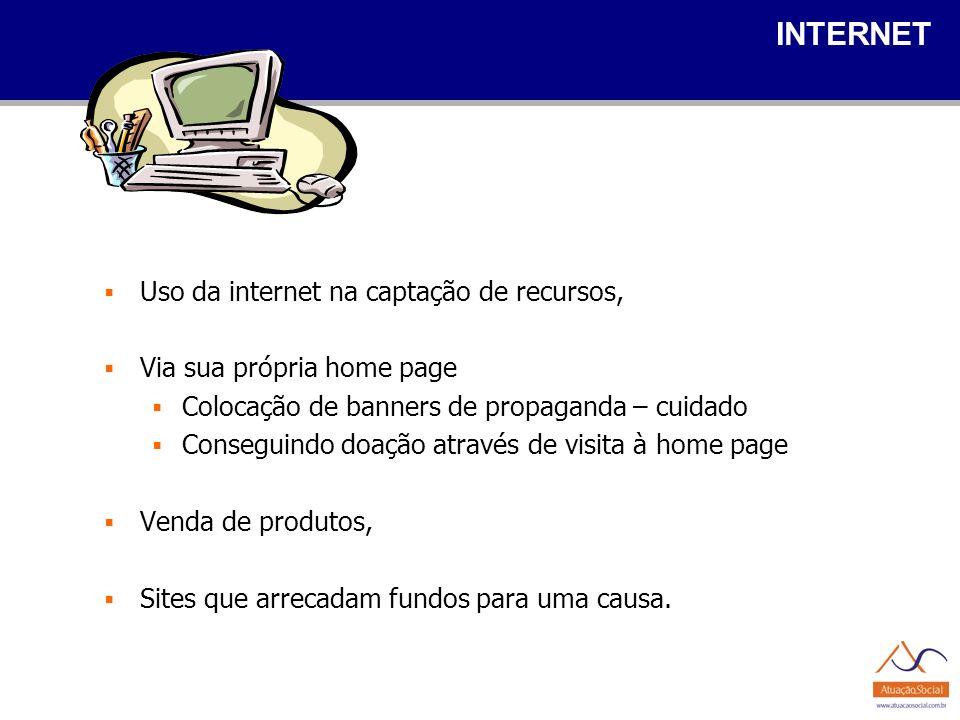 INTERNET Uso da internet na captação de recursos,