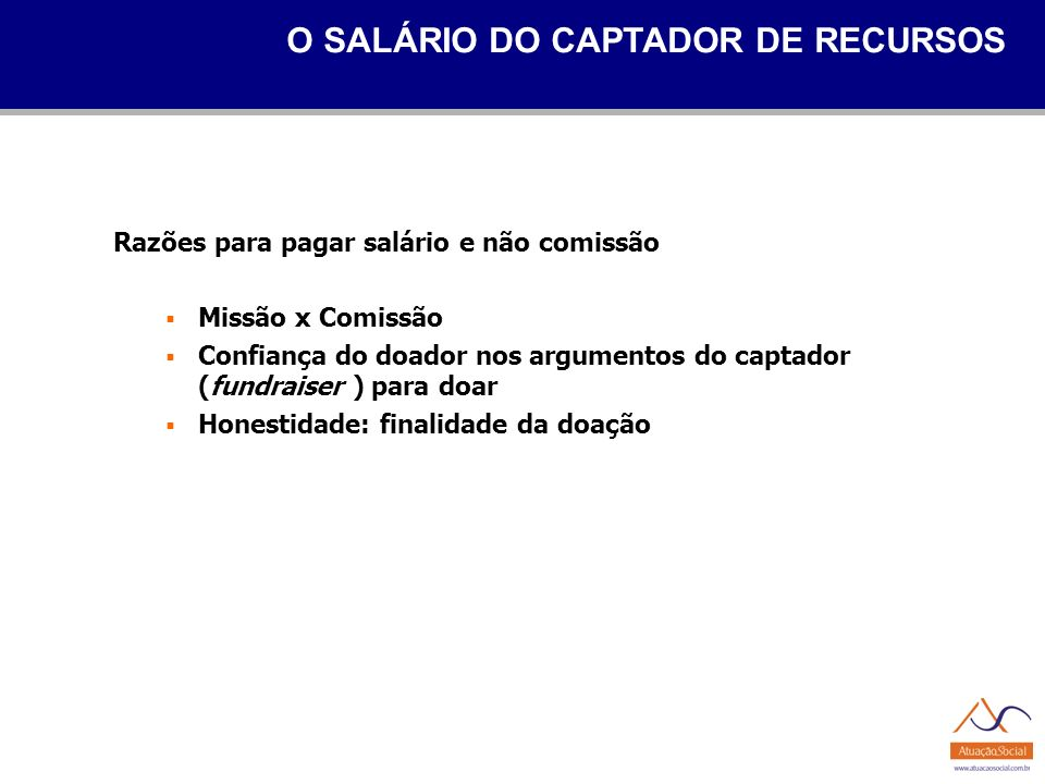 O SALÁRIO DO CAPTADOR DE RECURSOS