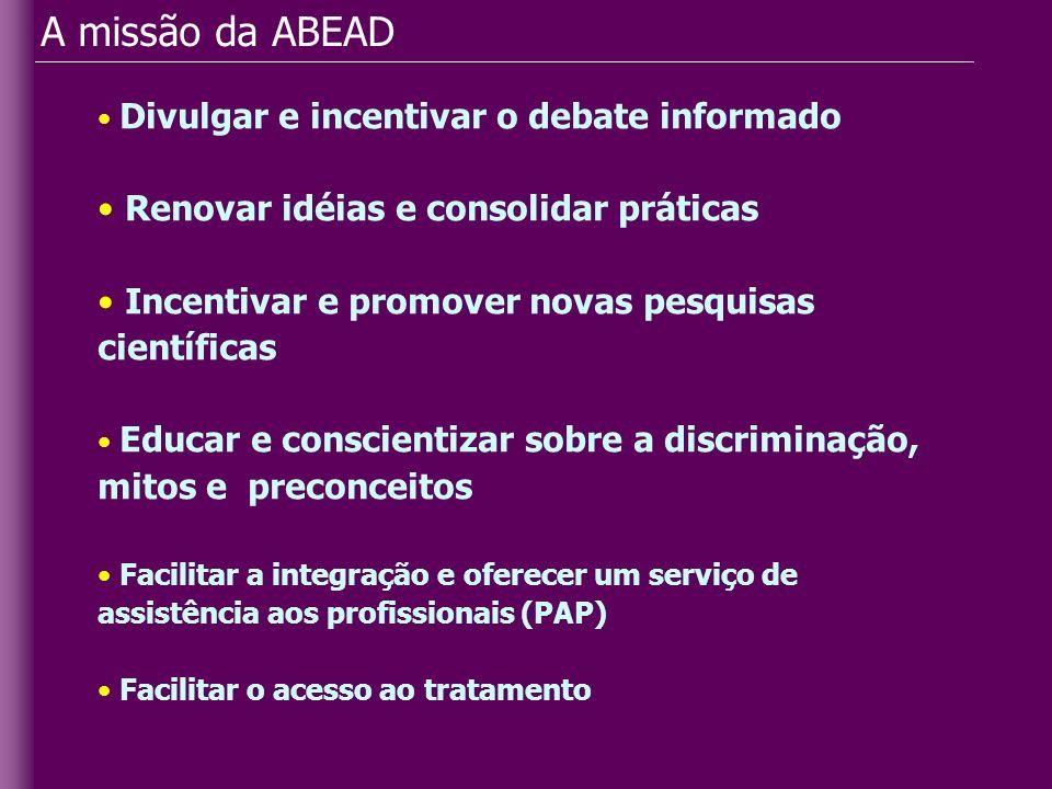 A missão da ABEAD Renovar idéias e consolidar práticas