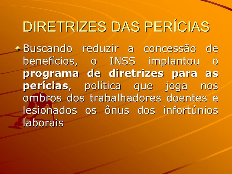 DIRETRIZES DAS PERÍCIAS