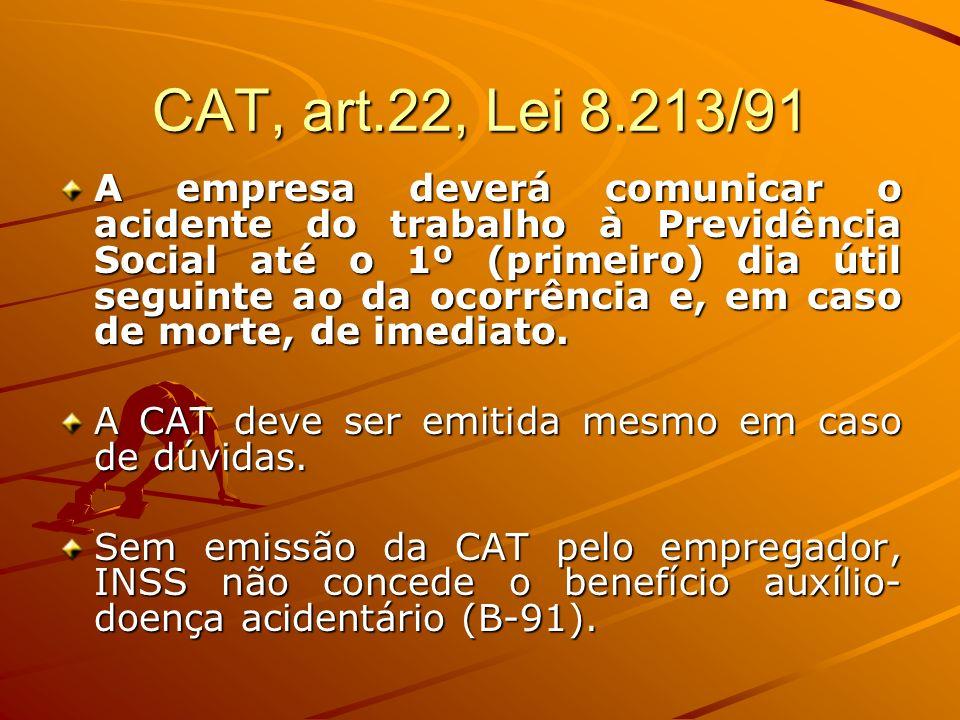 CAT, art.22, Lei 8.213/91