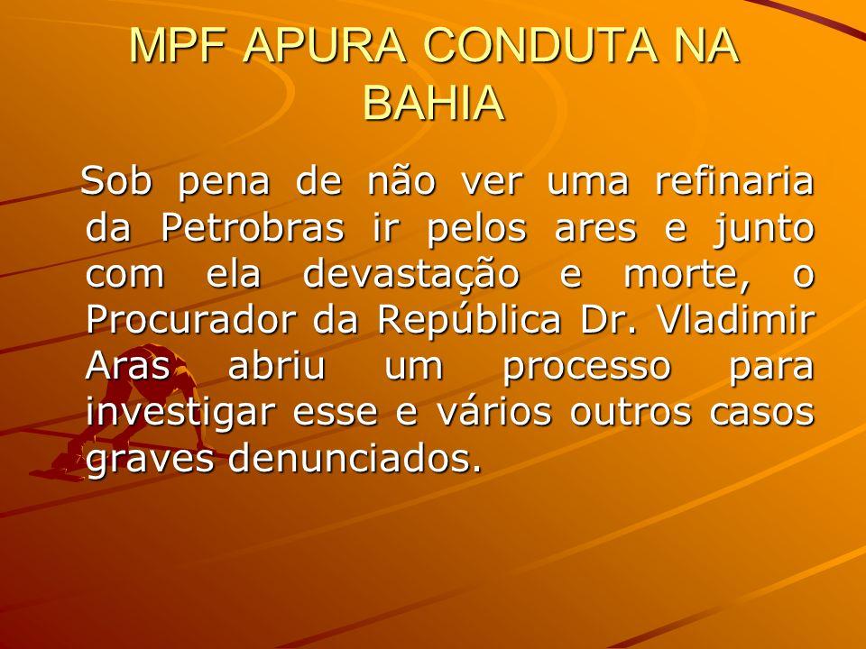 MPF APURA CONDUTA NA BAHIA
