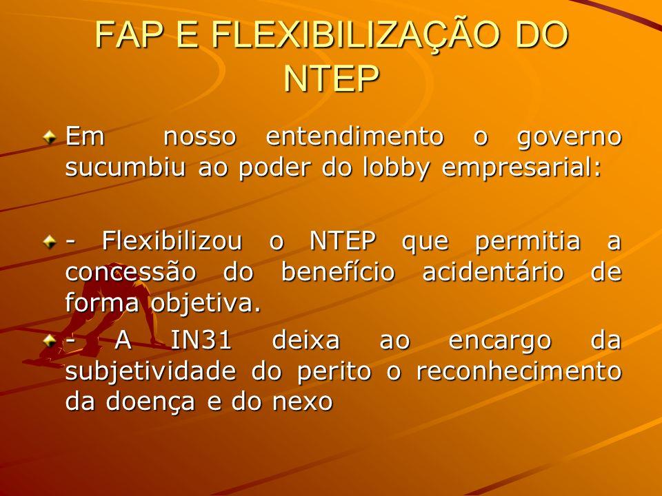 FAP E FLEXIBILIZAÇÃO DO NTEP