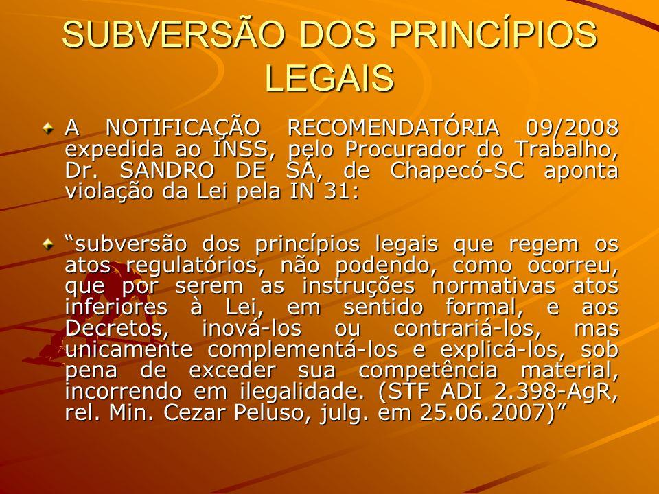 SUBVERSÃO DOS PRINCÍPIOS LEGAIS