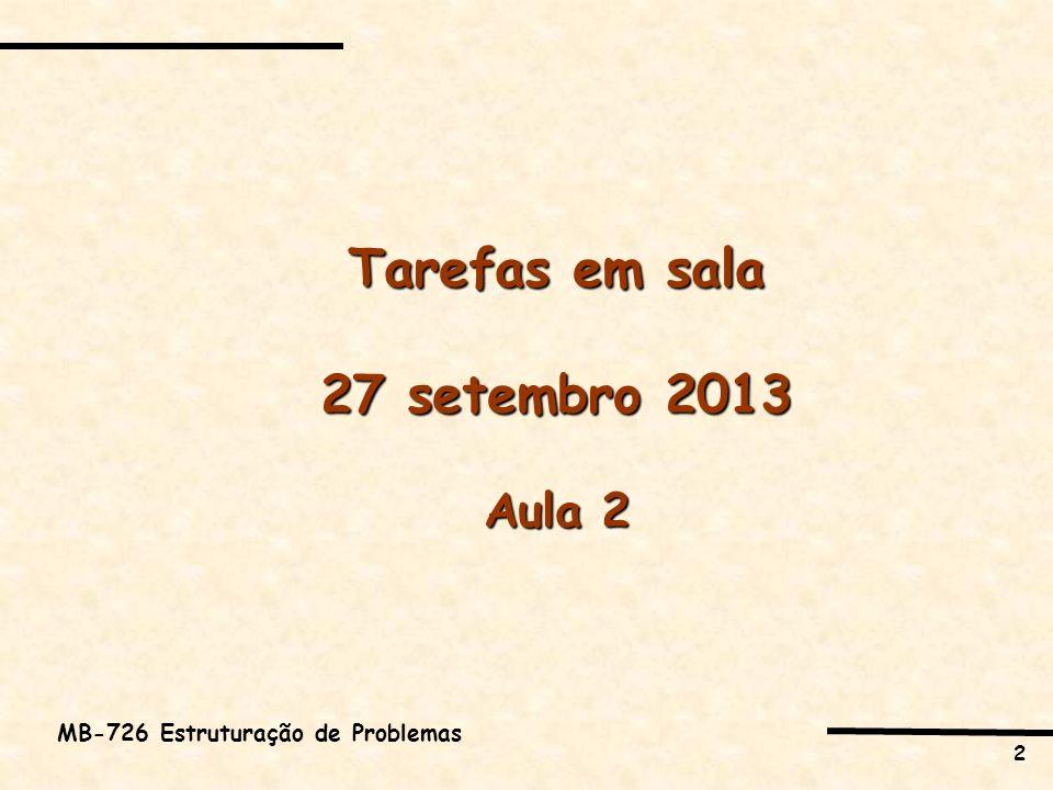 Tarefas em sala 27 setembro 2013