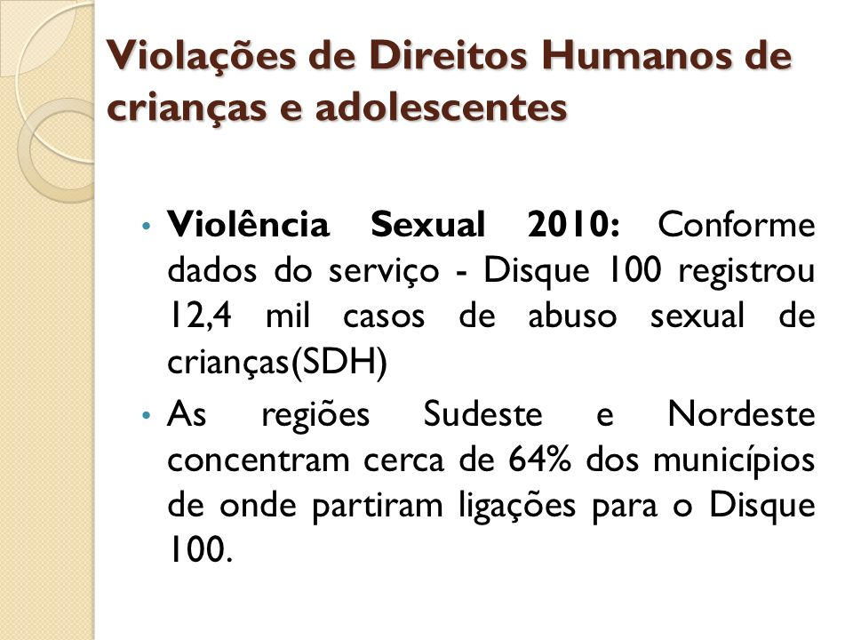 Violações de Direitos Humanos de crianças e adolescentes