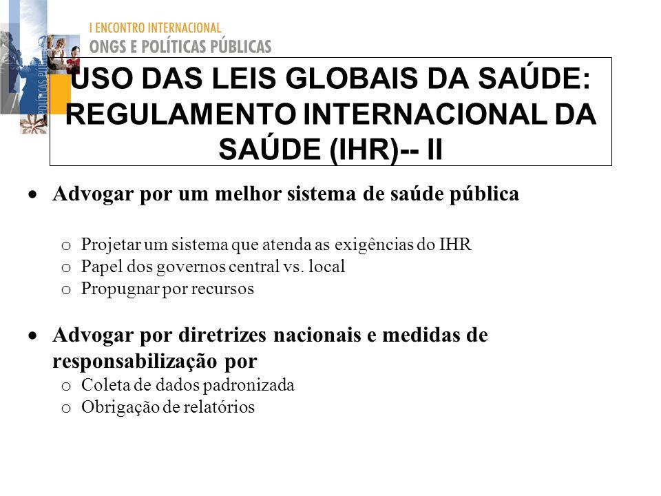 USO DAS LEIS GLOBAIS DA SAÚDE: REGULAMENTO INTERNACIONAL DA SAÚDE (IHR)-- II