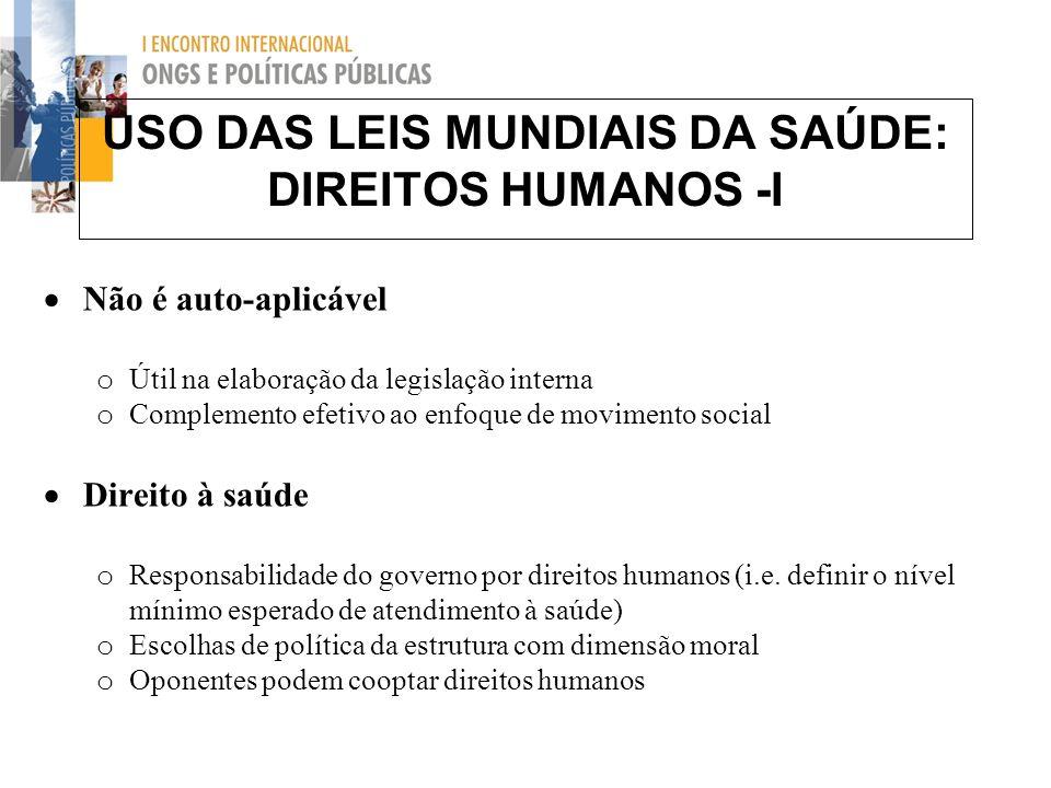 USO DAS LEIS MUNDIAIS DA SAÚDE: DIREITOS HUMANOS -I