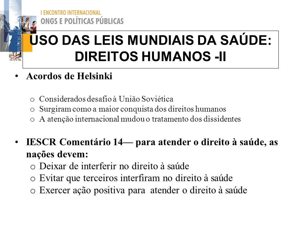 USO DAS LEIS MUNDIAIS DA SAÚDE: DIREITOS HUMANOS -II