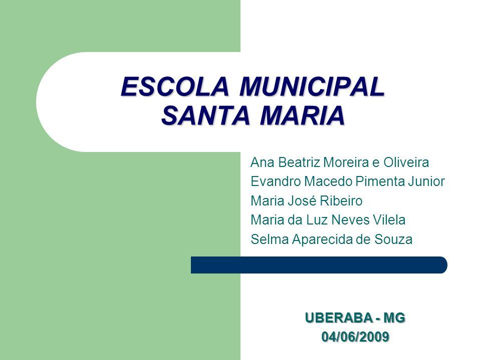 ESCOLA MUNICIPAL SANTA MARIA
