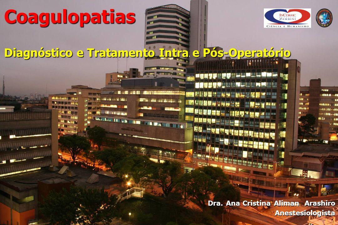 Coagulopatias Diagnóstico e Tratamento Intra e Pós-Operatório