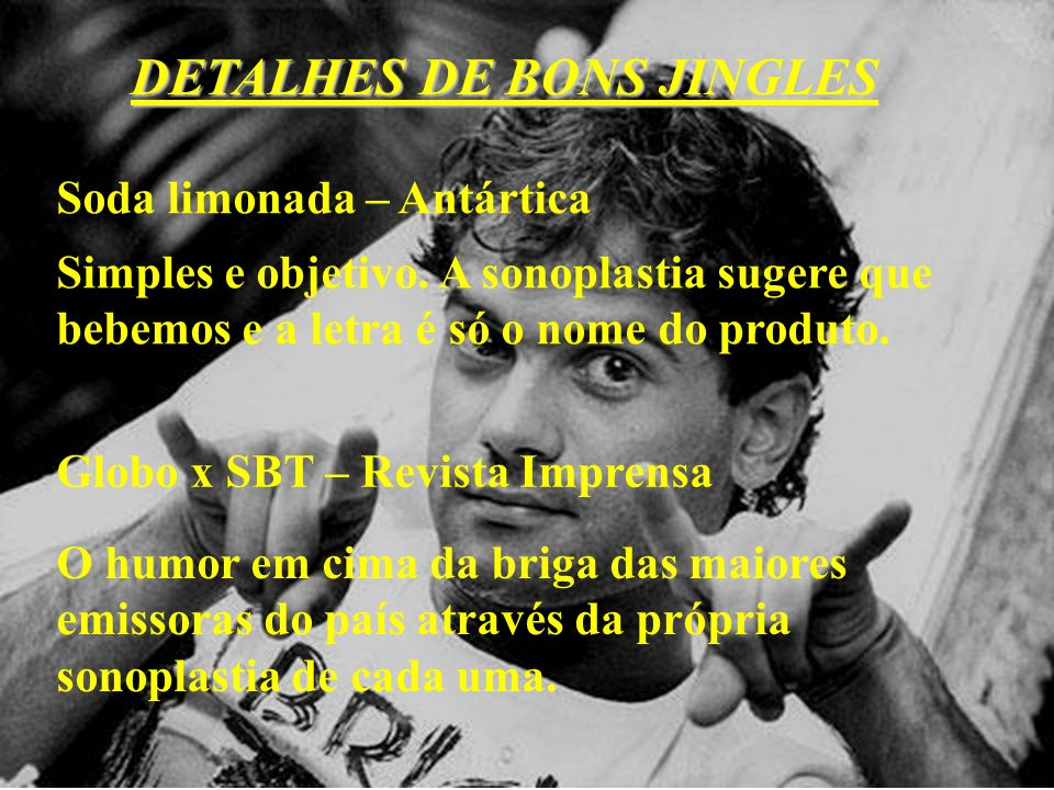 DETALHES DE BONS JINGLES