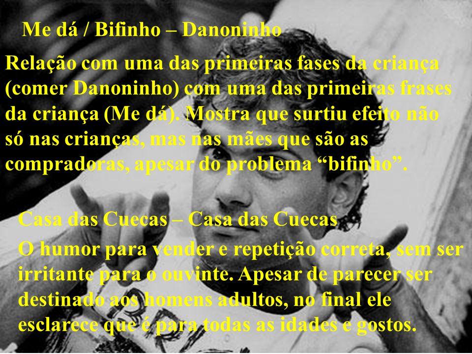 Me dá / Bifinho – Danoninho
