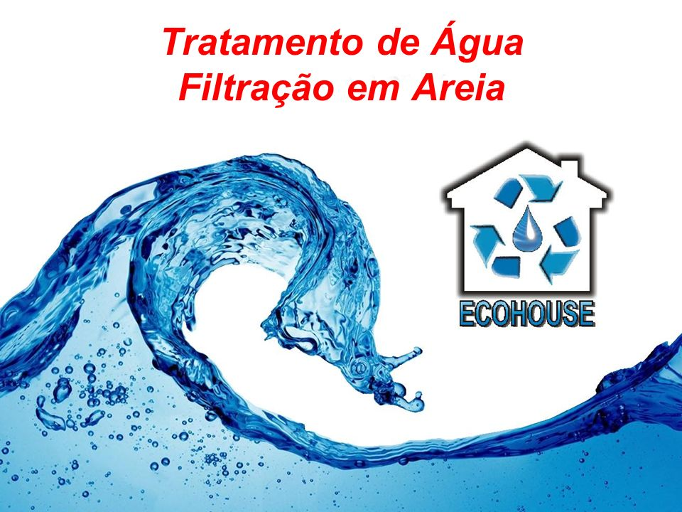 Tratamento de Água Filtração em Areia