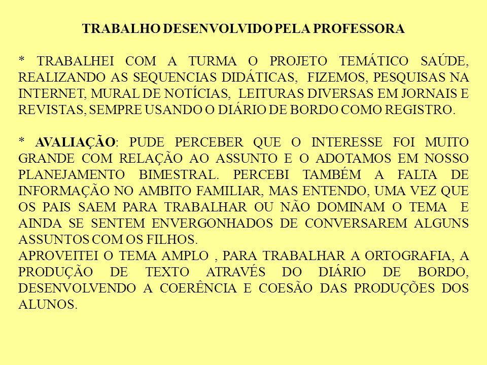 TRABALHO DESENVOLVIDO PELA PROFESSORA