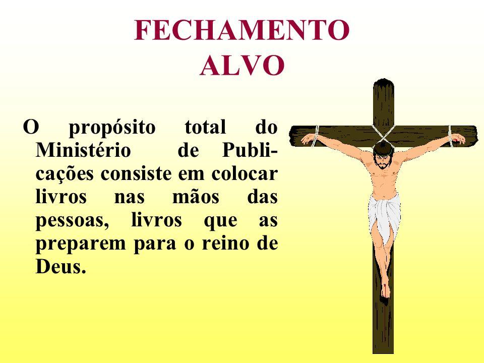 FECHAMENTO ALVO