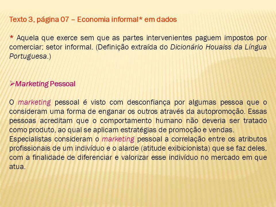 Texto 3, página 07 – Economia informal* em dados