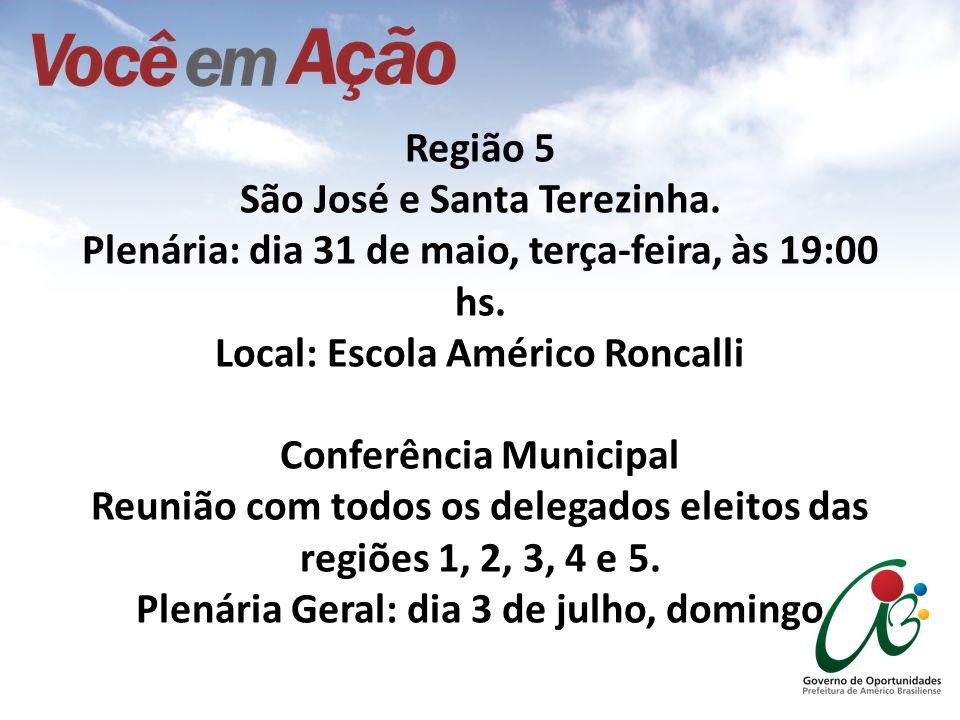 Região 5 São José e Santa Terezinha