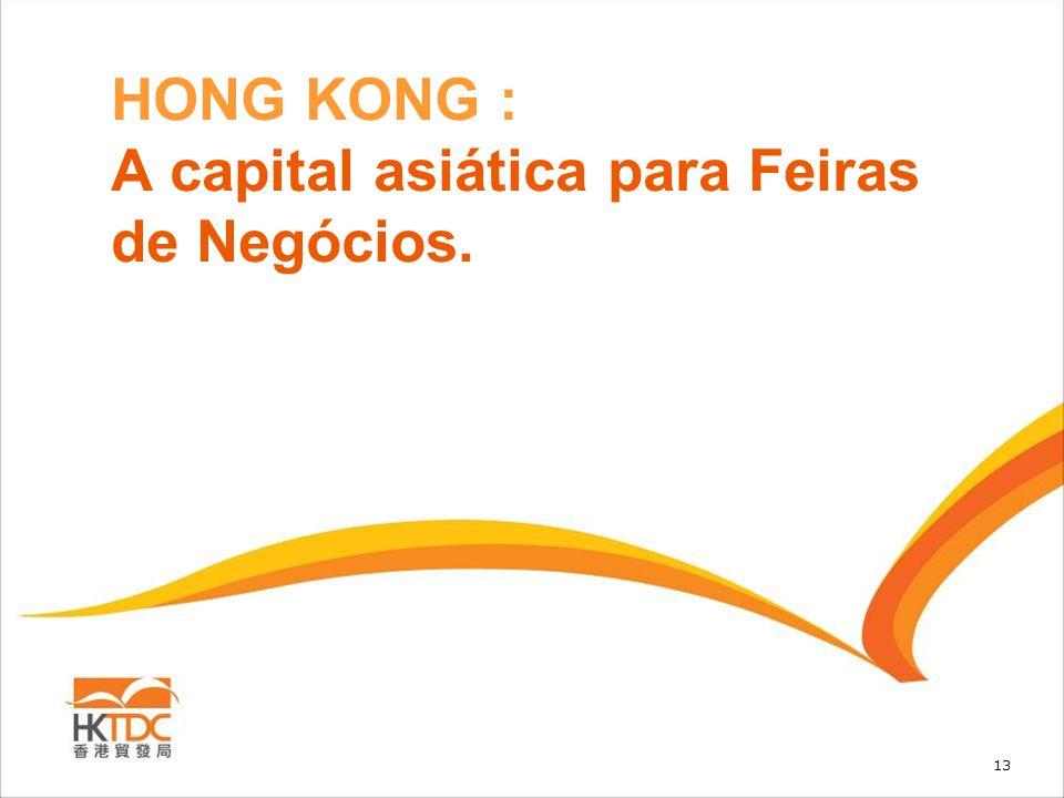 HONG KONG : A capital asiática para Feiras de Negócios.