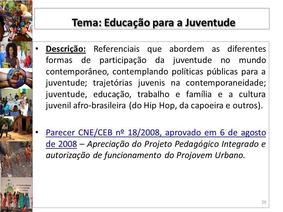 Tema: Educação para a Juventude