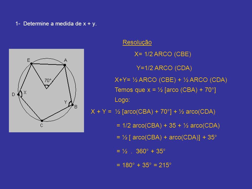 1- Determine a medida de x + y.