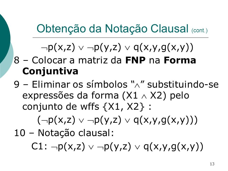 Obtenção da Notação Clausal (cont.)