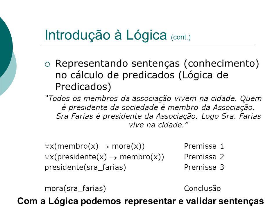 Introdução à Lógica (cont.)