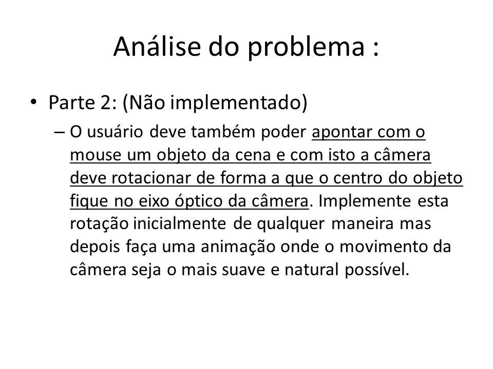 Análise do problema : Parte 2: (Não implementado)