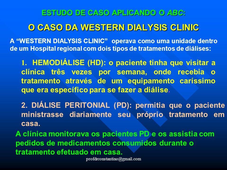 ESTUDO DE CASO APLICANDO O ABC: O CASO DA WESTERN DIALYSIS CLINIC