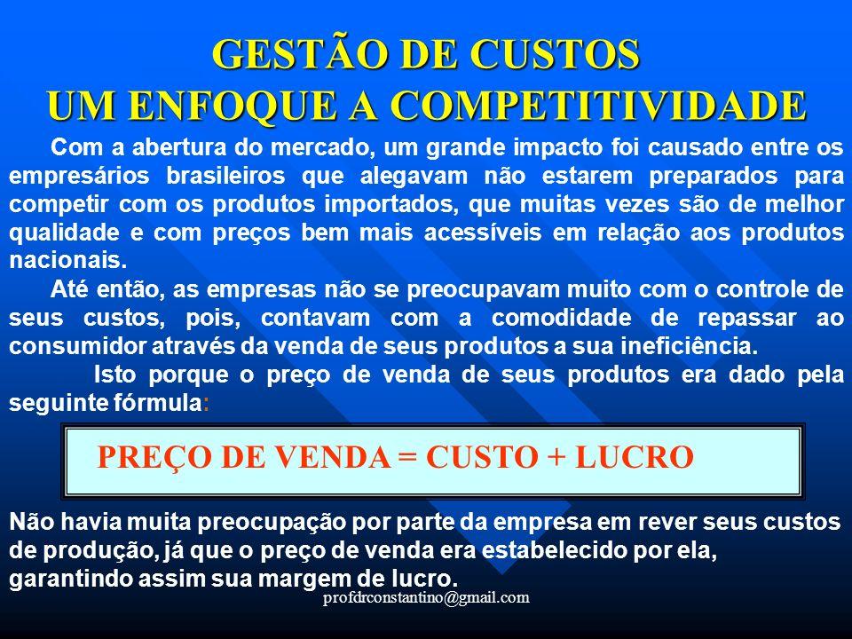 GESTÃO DE CUSTOS UM ENFOQUE A COMPETITIVIDADE