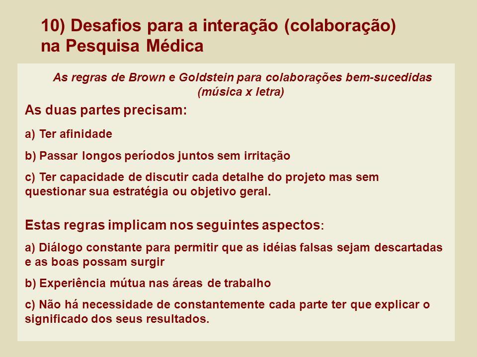 10) Desafios para a interação (colaboração) na Pesquisa Médica
