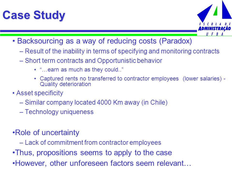 Case Study Backsourcing as a way of reducing costs (Paradox)