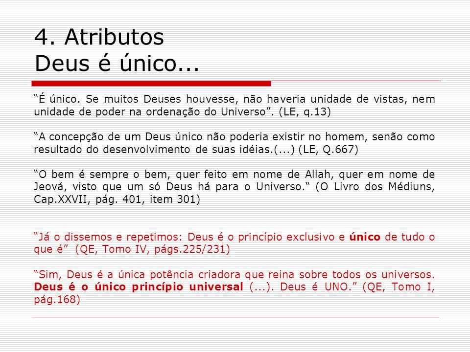 4. Atributos Deus é único...