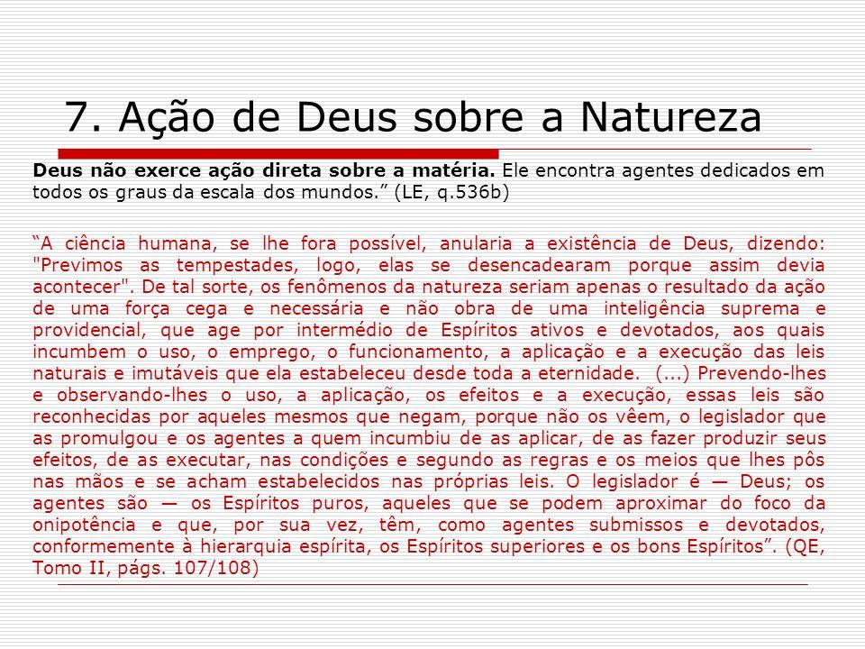 7. Ação de Deus sobre a Natureza