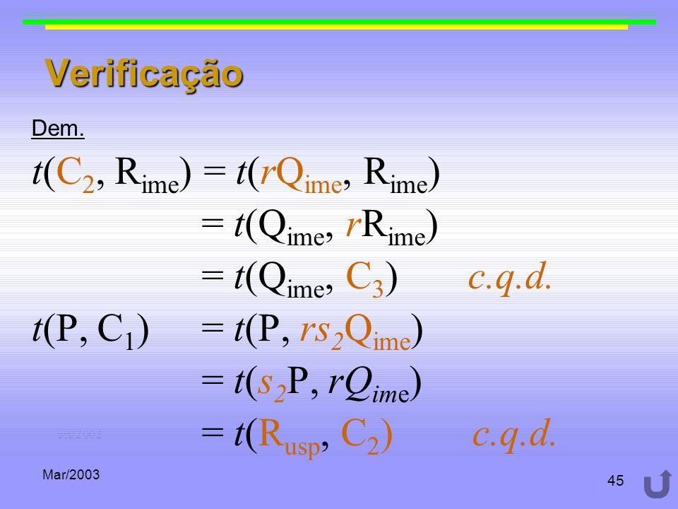 t(C2, Rime) = t(rQime, Rime) = t(Qime, rRime) = t(Qime, C3) c.q.d.