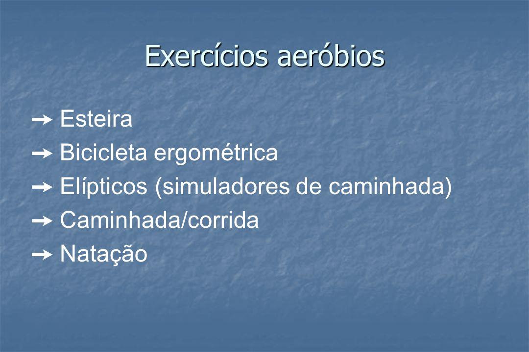 Exercícios aeróbios ➙ Esteira ➙ Bicicleta ergométrica