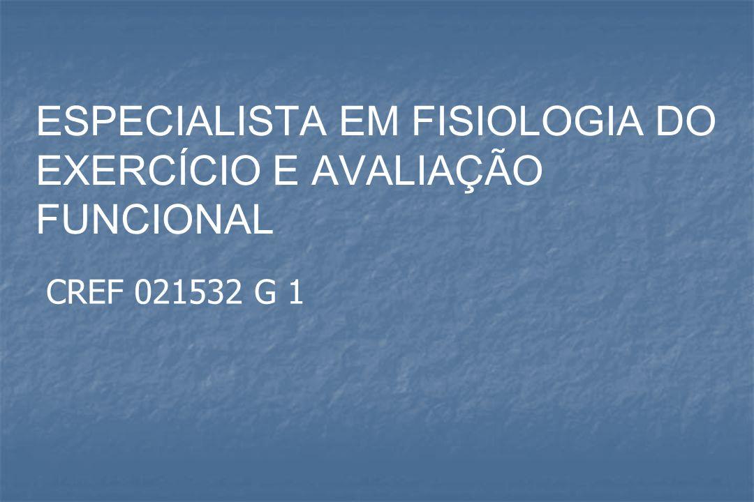 ESPECIALISTA EM FISIOLOGIA DO EXERCÍCIO E AVALIAÇÃO FUNCIONAL