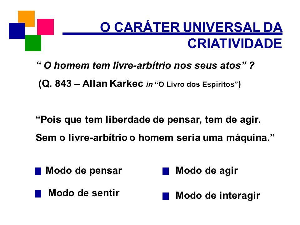 O CARÁTER UNIVERSAL DA CRIATIVIDADE