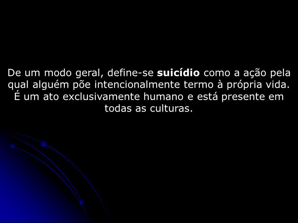 De um modo geral, define-se suicídio como a ação pela qual alguém põe intencionalmente termo à própria vida.