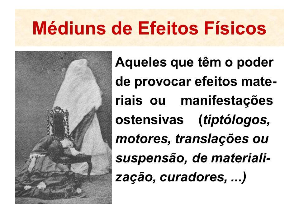 Médiuns de Efeitos Físicos