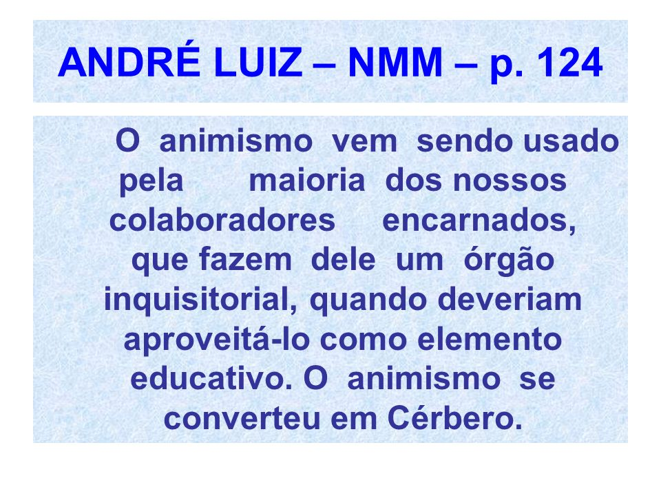 ANDRÉ LUIZ – NMM – p. 124