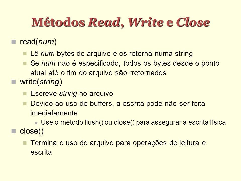 Métodos Read, Write e Close