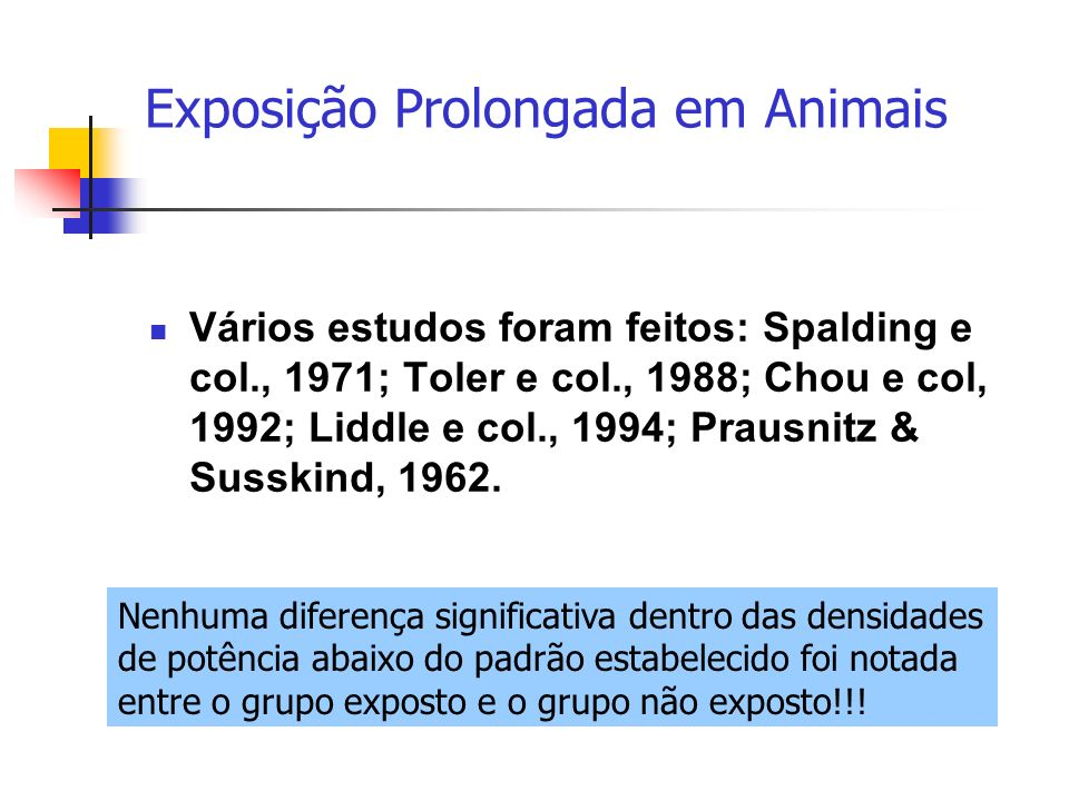 Exposição Prolongada em Animais