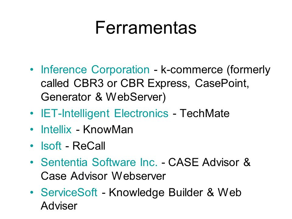 FerramentasInference Corporation - k-commerce (formerly called CBR3 or CBR Express, CasePoint, Generator & WebServer)