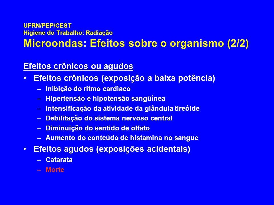 Efeitos crônicos ou agudos